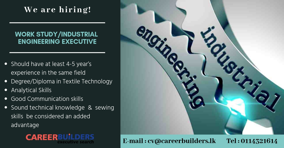 top jobs, job vacancies - Work Study / Industrial Engineering Executive in Colombo