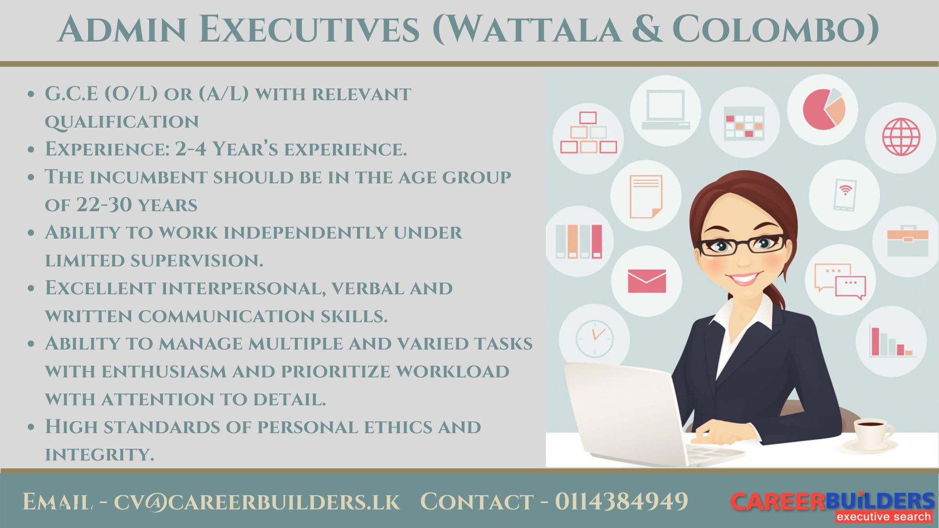 top jobs, job vacancies - Admin Executives (Wattala & Colombo) in Colombo