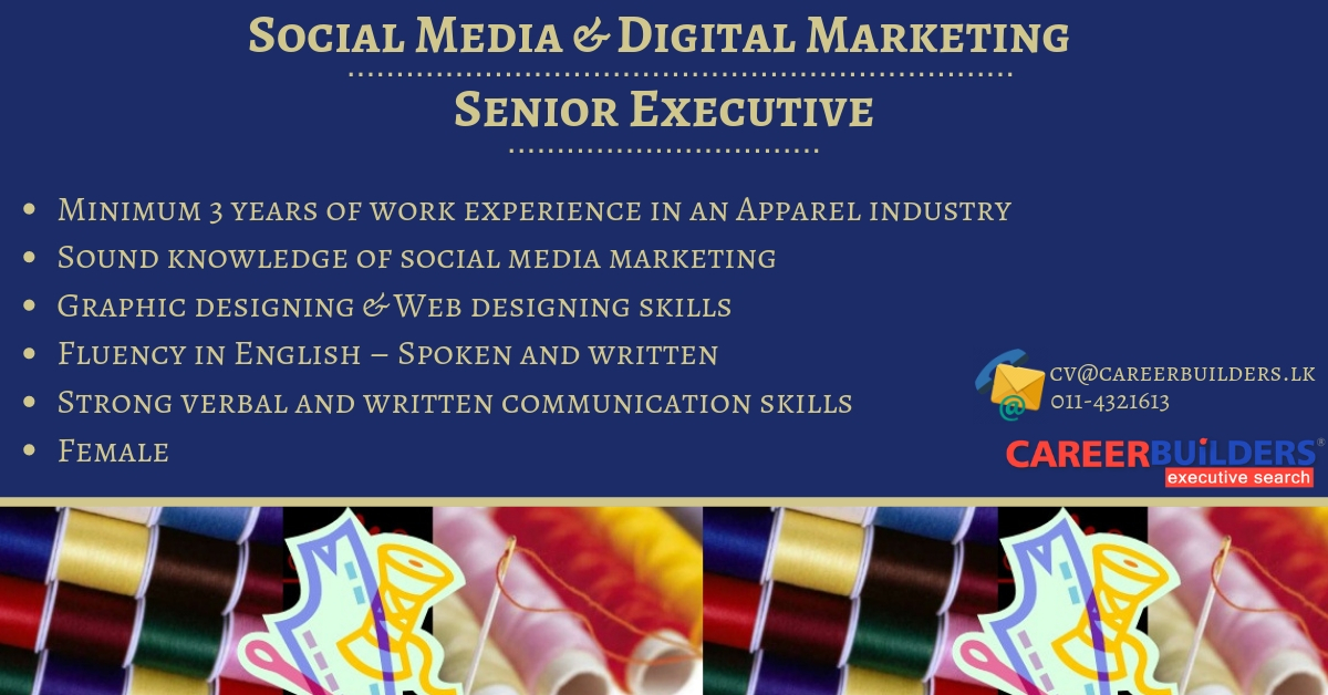 top jobs, job vacancies - Social Media & Digital Marketing Senior Executive in Colombo