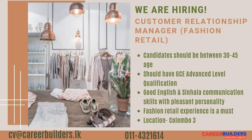 top jobs, job vacancies - Customer Relationship Manager (Fashion Retail) in Colombo