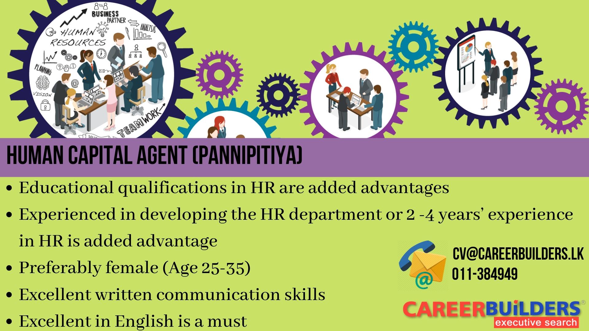 top jobs, job vacancies - Human Capital Agent (Pannipitiya) in Colombo