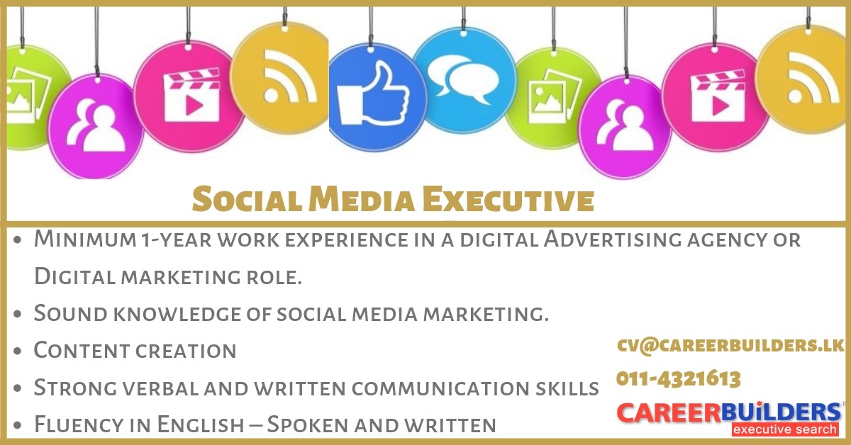 top jobs, job vacancies - Social Media Executive in Colombo