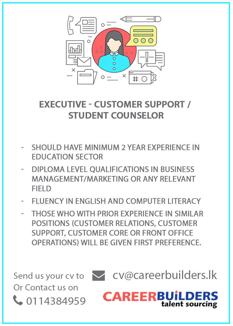 top jobs, job vacancies - Executive - Customer Support / Student Counselor in Colombo