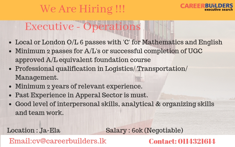 top jobs, job vacancies - Operations Executive in Gampaha