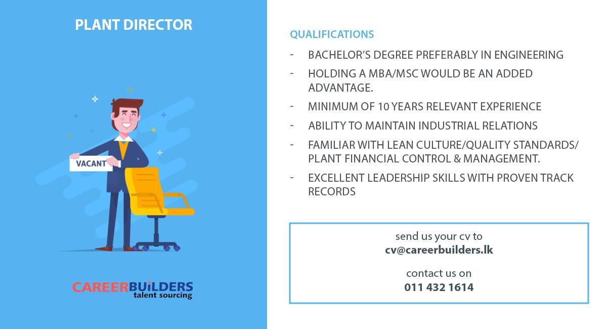 top jobs, job vacancies - Plant Director in Colombo